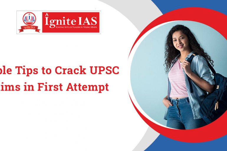 3 Simple Tips to Crack UPSC Prelims in First Attempt