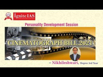 Seminar on Cinematograph Bill - by Nikhileshwari (Degree 3rd Year)