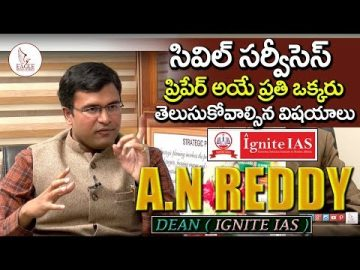 Ignite IAS Academy Dean A.N Reddy Full Interview | IAS Coaching Tips | Eagle Media Works